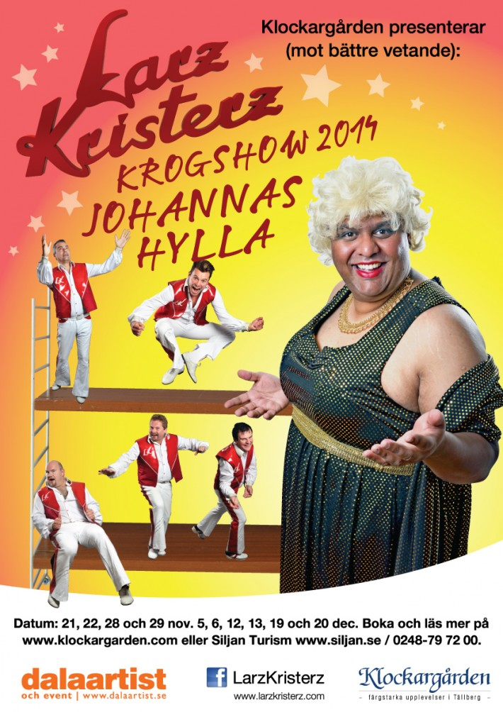 Larz-Kristerz-Krogshow-2014_Johannas-Hylla